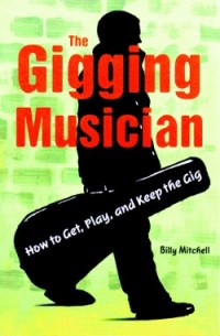 The Gigging Musician